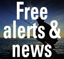 Sign up for our free newsletters and Safe Fishing email alerts